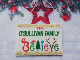 Personalised Family Believe Plaque